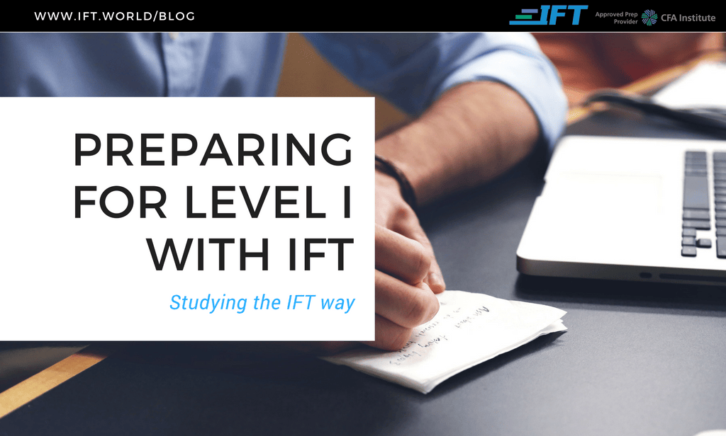 Preparing for 2019 Level I with IFT