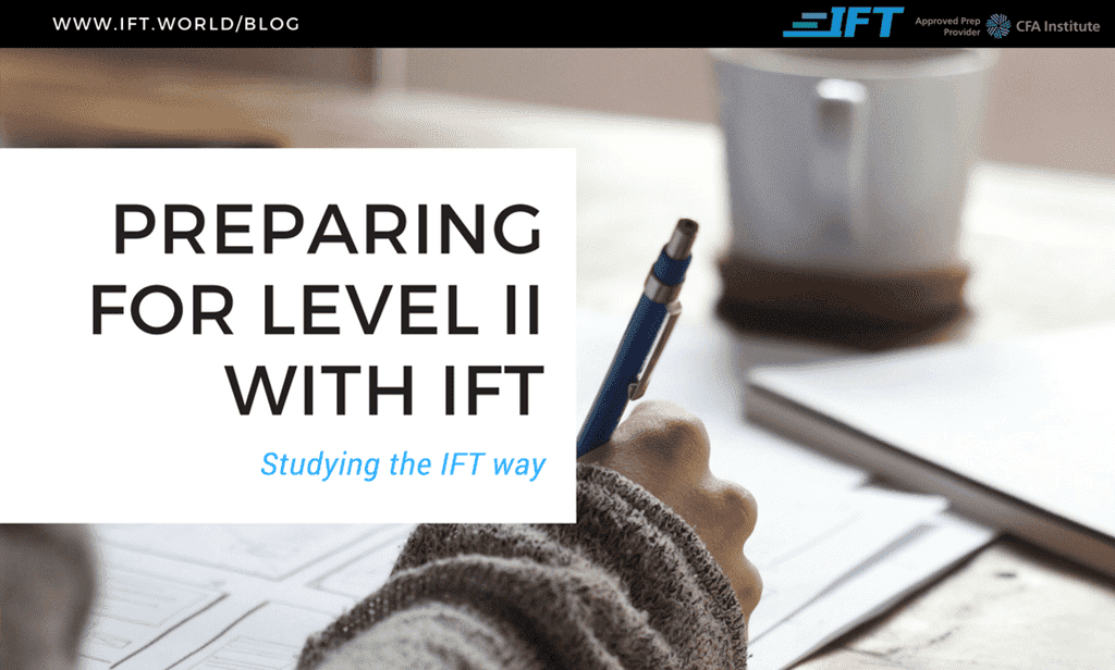 Preparing for the Level II Exam with IFT