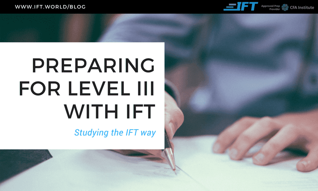 Preparing for the Level III Exam with IFT