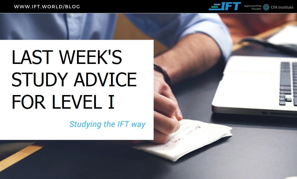 Last week's advice for Level I students