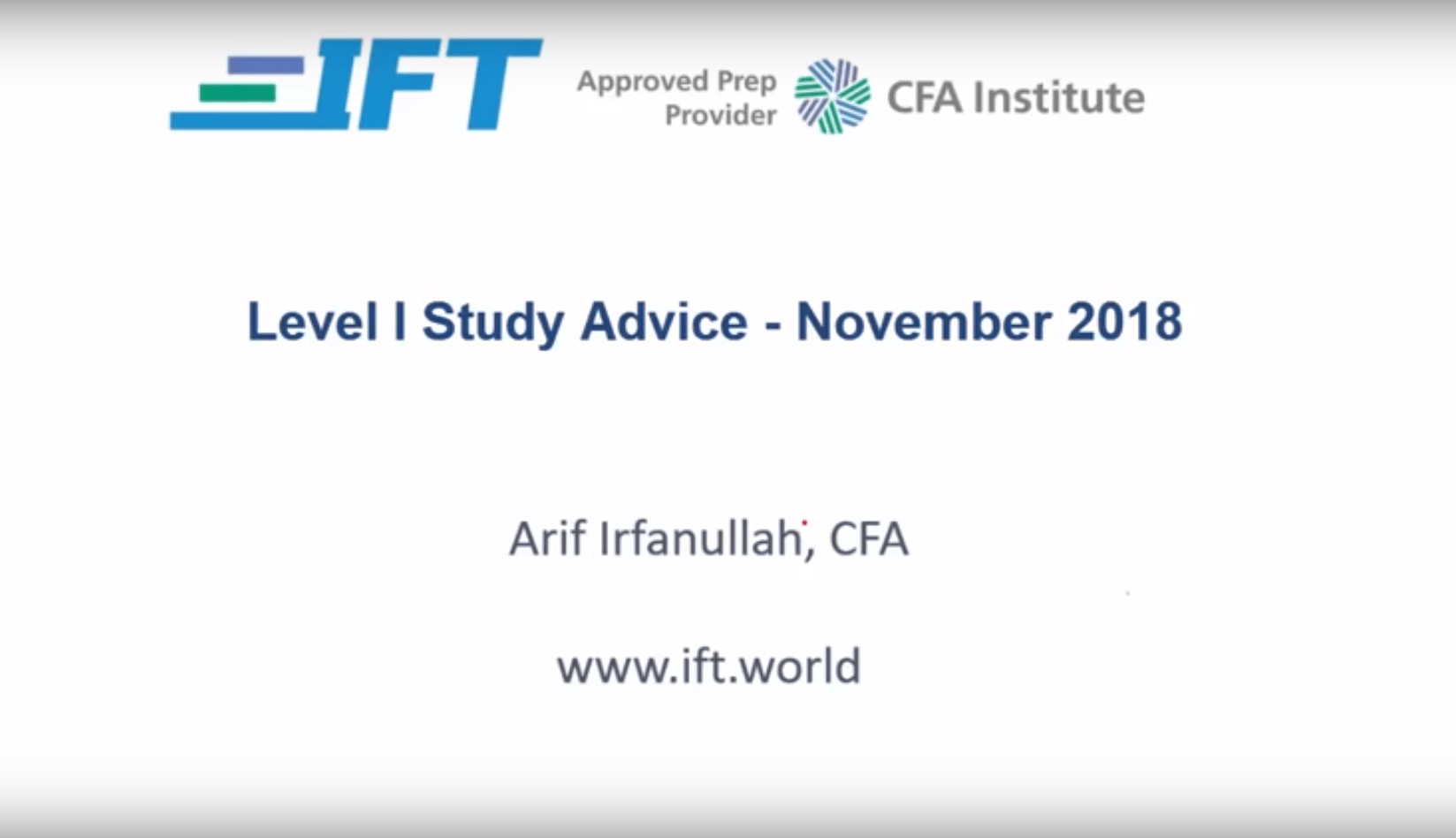 Level I Exam: November 2018 Study Advice