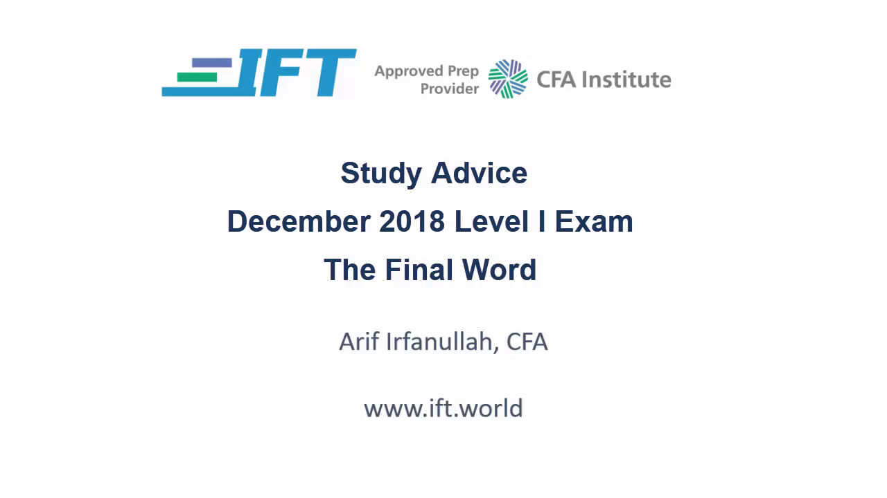 The Final Word: Level I Dec-2018 Exam Advice