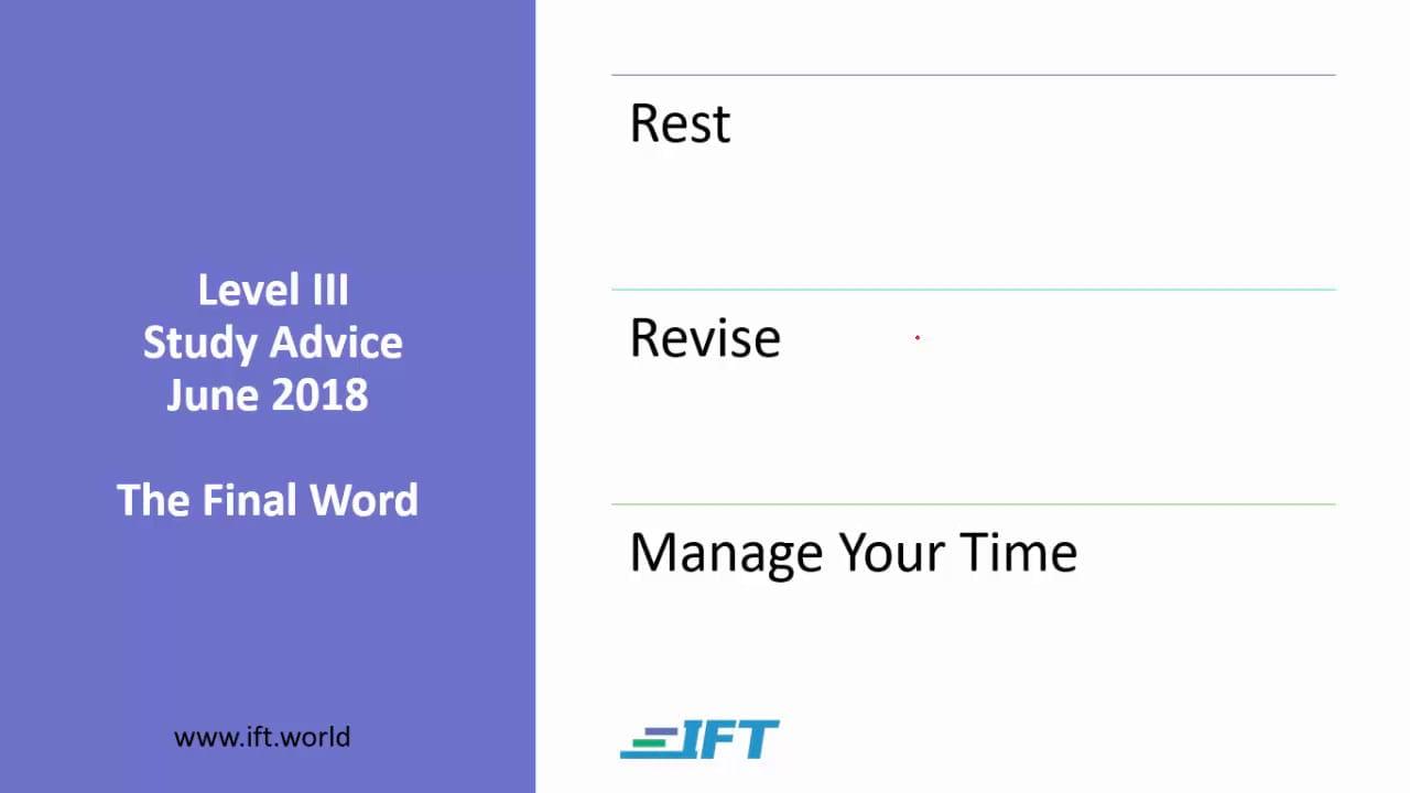 Level III Study Advice – June 2018 – Final Word