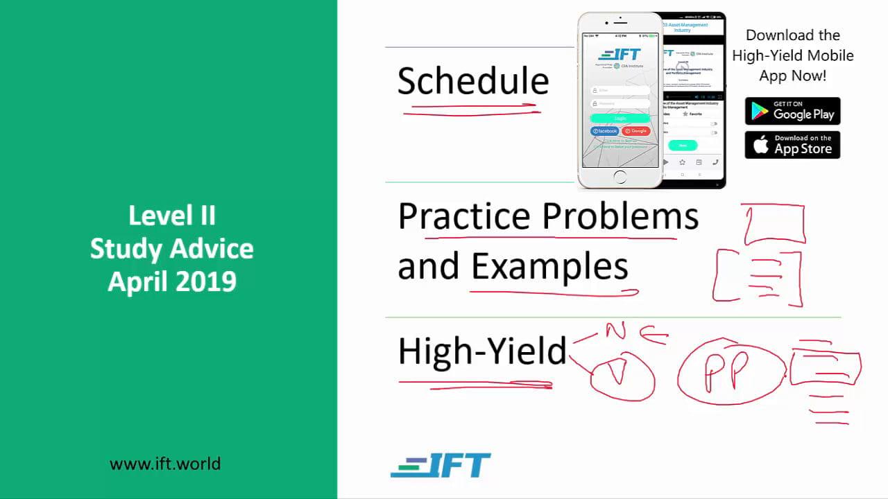 Level II Study Advice – April 2019