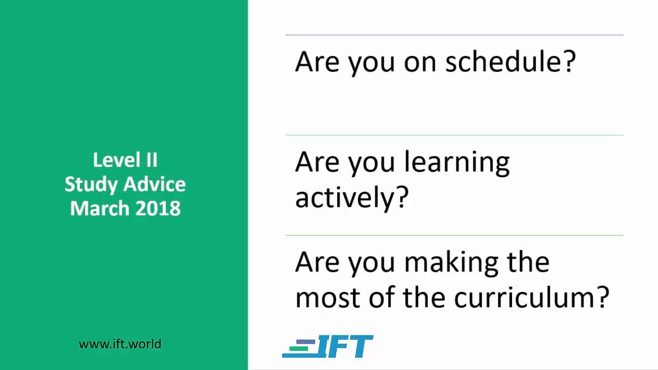 Level II Study Advice – March 2018