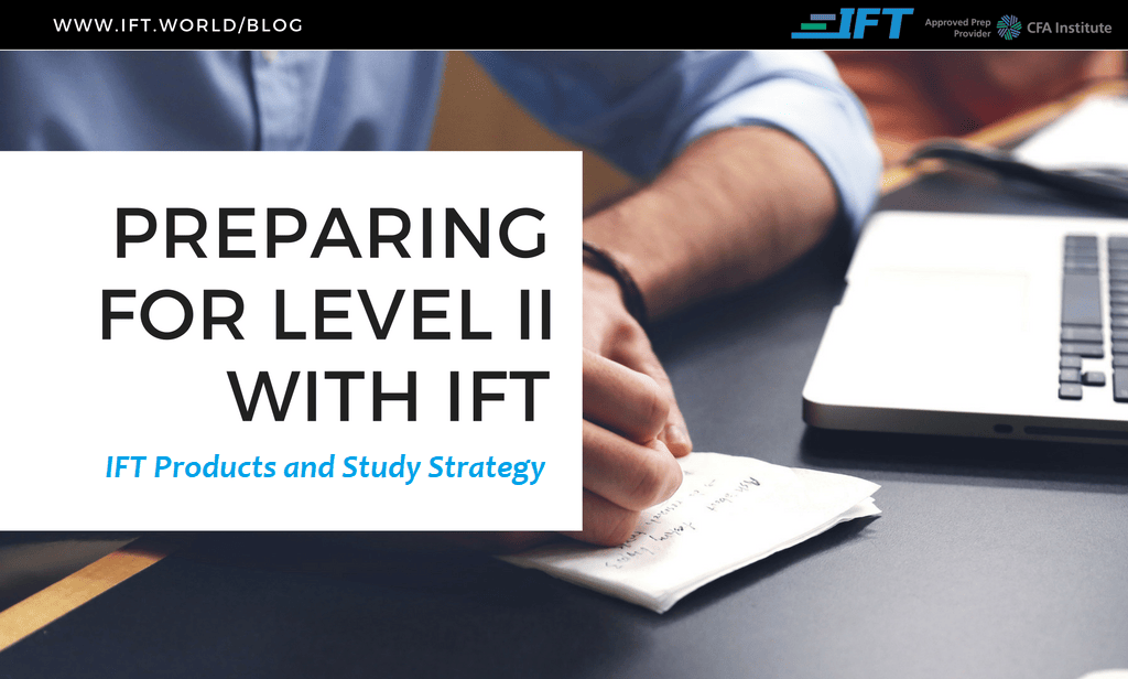 Preparing for Level II: IFT Products and Study Strategy