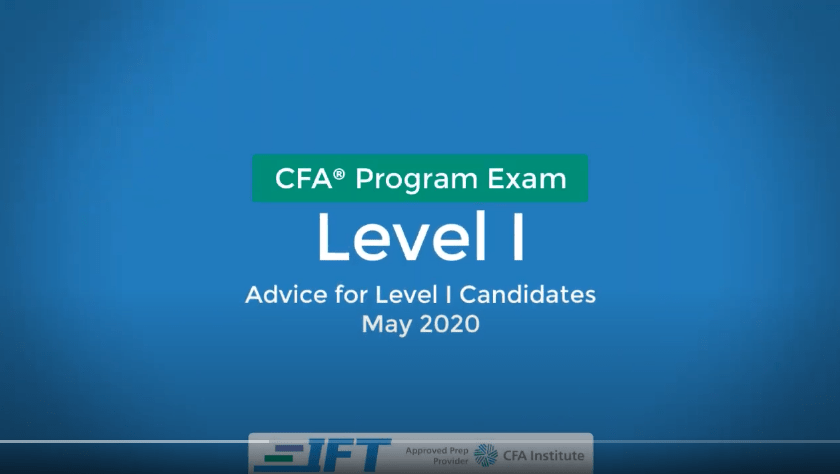 May 2020 Level I CFA Exam Advice