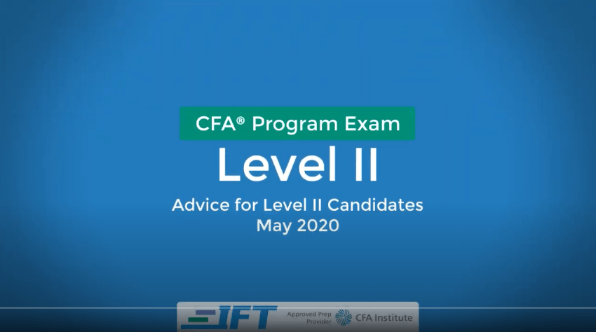 May 2020 Level II CFA Exam Advice