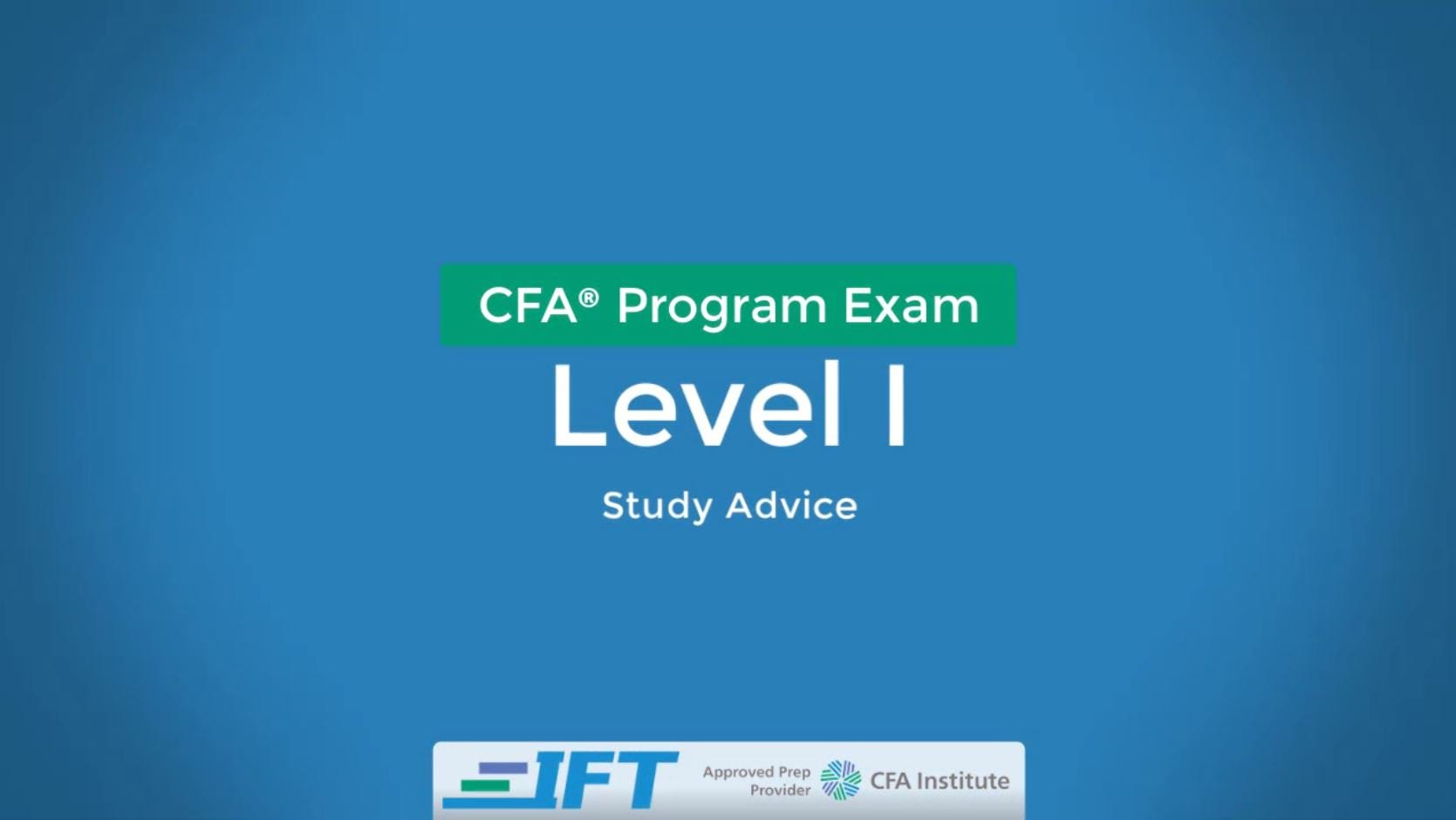 October 2020 Level I CFA Exam Advice